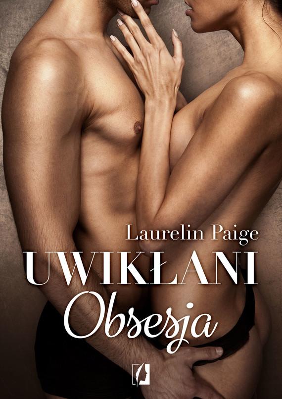 okładka Uwikłani. Obsesja, Ebook | Laurelin Paige