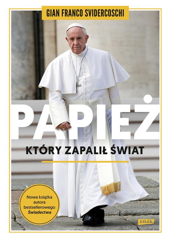 okładka Papież, który zapalił światebook | epub, mobi | Gian Franco Svidercoschi