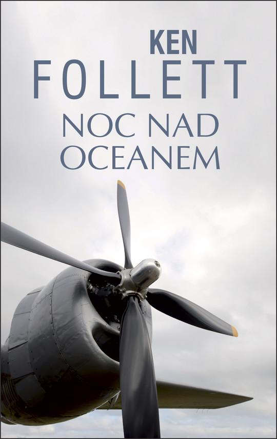 okładka Noc nad oceanemebook | epub, mobi | Ken Follett