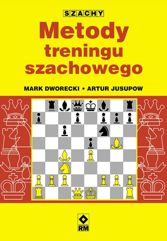 okładka Metody treningu szachowego, Ebook | Mark Dworecki, Artur Jusupow