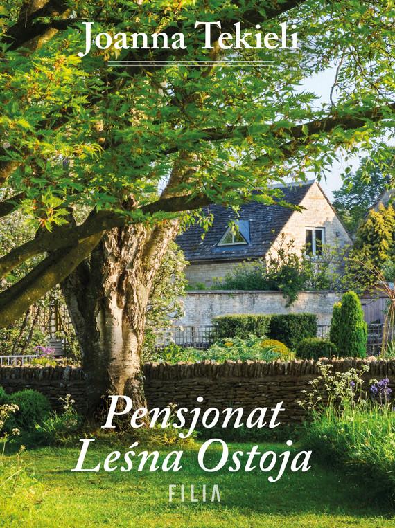 okładka Pensjonat leśna ostojaebook | epub, mobi | Joanna Tekieli