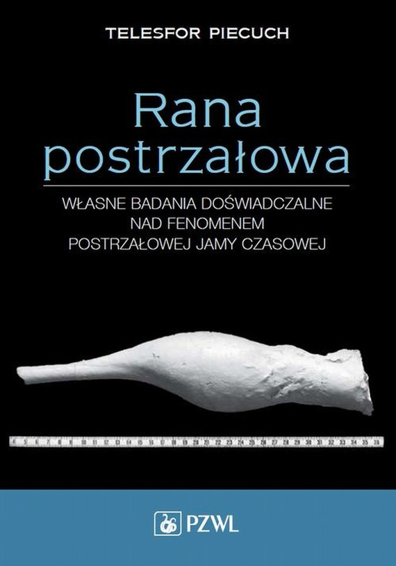 okładka Rana postrzałowaebook | epub, mobi | Telesfor Piecuch