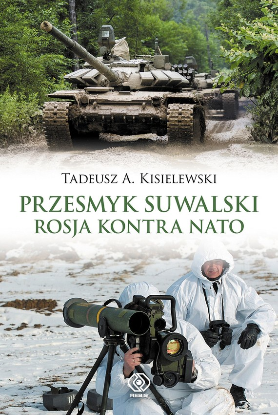 okładka Przesmyk suwalski. Rosja kontra NATO, Ebook | Tadeusz A. Kisielewski