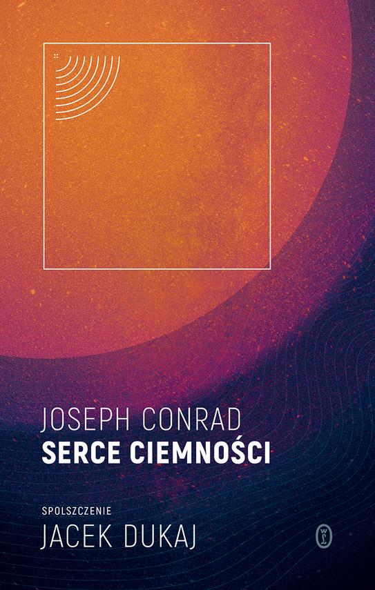 okładka Serce ciemności: spolszczenie Jacek Dukajebook | epub, mobi | Joseph Conrad