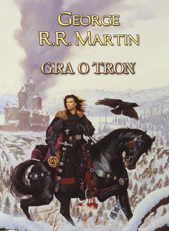 okładka Pieśń Lodu i Ognia. (I). Gra o tron, Ebook   George R.R. Martin