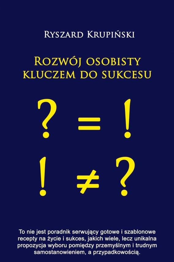 okładka Rozwój osobisty kluczem do sukcesu, Ebook   Ryszard Krupiński