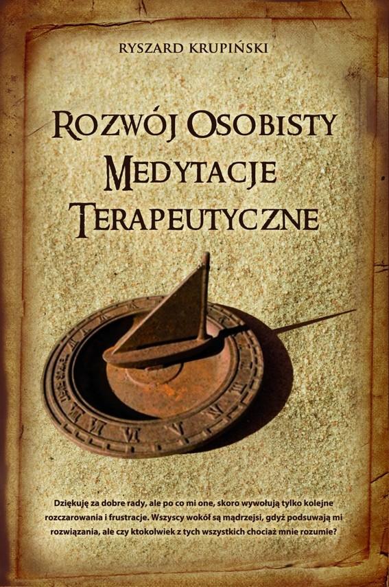 okładka Rozwój osobisty. Medytacje terapeutyczne, Ebook   Ryszard Krupiński
