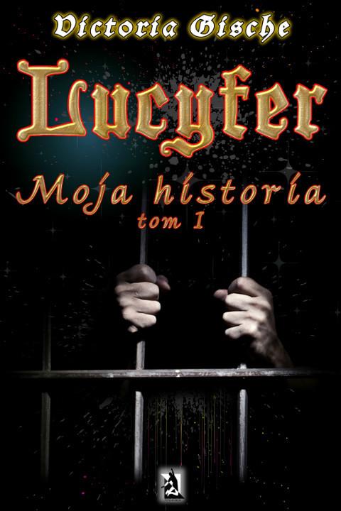 okładka Lucyfer. Moja historiaebook | epub, mobi | Victoria Gische