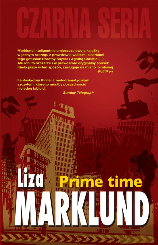 okładka Annika Bengtzon (#4). Prime Time, Ebook | Liza Marklund