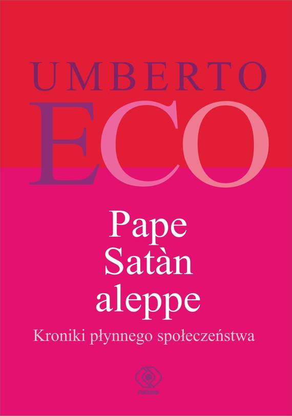 okładka Pape Satan aleppe. Kroniki płynnego społeczeństwaebook | epub, mobi | Umberto Eco