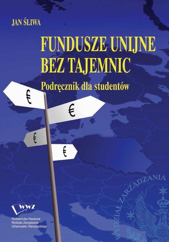 okładka Fundusze unijne bez tajemnic, Ebook | Jan  Śliwa