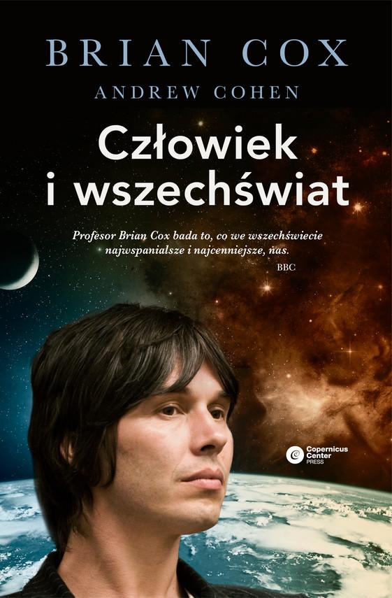 okładka Człowiek i wszechświatebook | epub, mobi | Brian Cox, Andrew Cohen