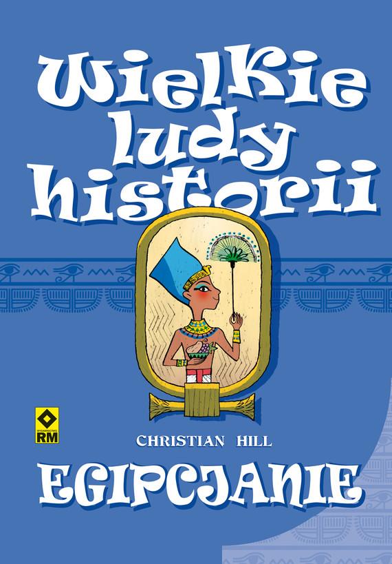 okładka Wielkie ludy historii. Egipcjanieebook   pdf   Christian Hill