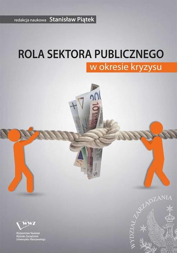 okładka Rola sektora publicznego w okresie kryzysu, Ebook | Stanisław Piątek