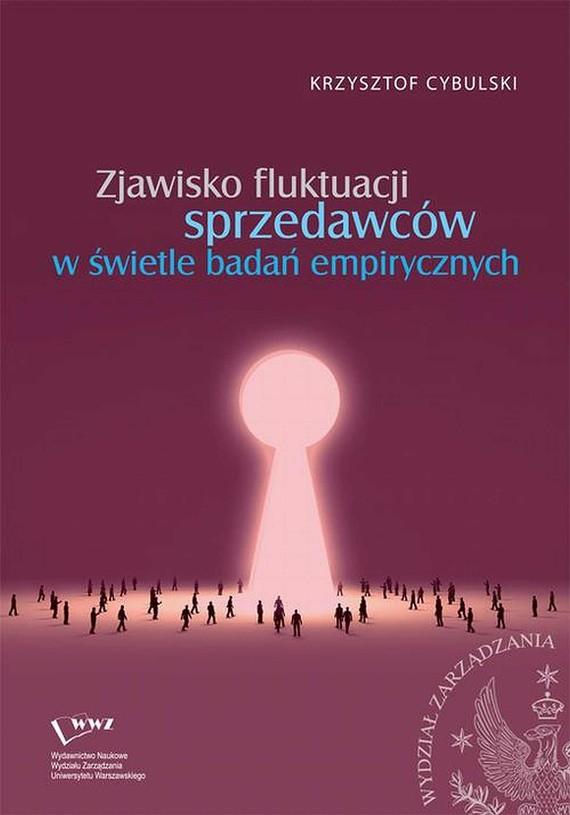 okładka Zjawisko fluktuacji sprzedawców w świetle badań empirycznych, Ebook | Krzysztof  Cybulski