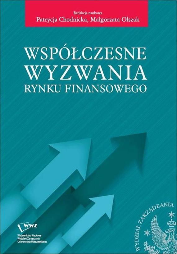 okładka Współczesne wyzwania rynku finansowego, Ebook | Patrycja  Chodnicka, Małgorzata  Olszak