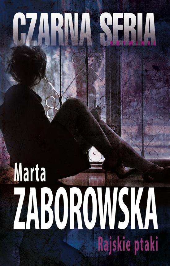 okładka Rajskie ptakiebook | epub, mobi | Marta Zaborowska
