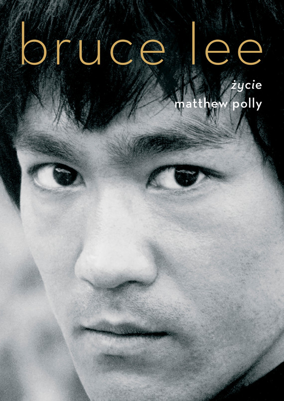 okładka Bruce Lee. Życieebook | epub, mobi | Matthew Polly