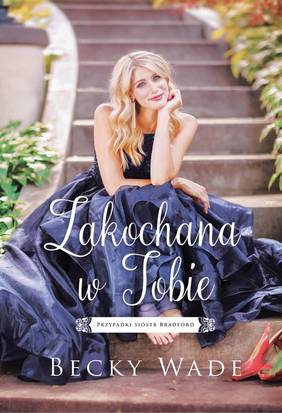 okładka Zakochana w Tobieebook | epub, mobi | Wade Becky