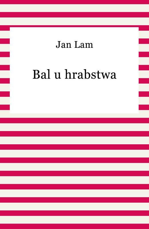 okładka Bal u hrabstwaebook | epub, mobi | Jan Lam