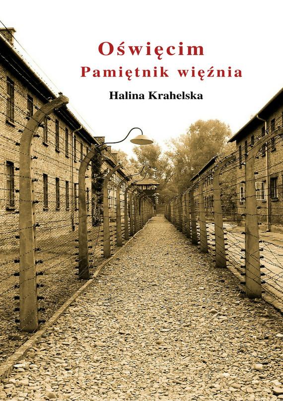 okładka Oświęcim. Pamiętnik więźniaebook | epub, mobi | Halina  Krahelska