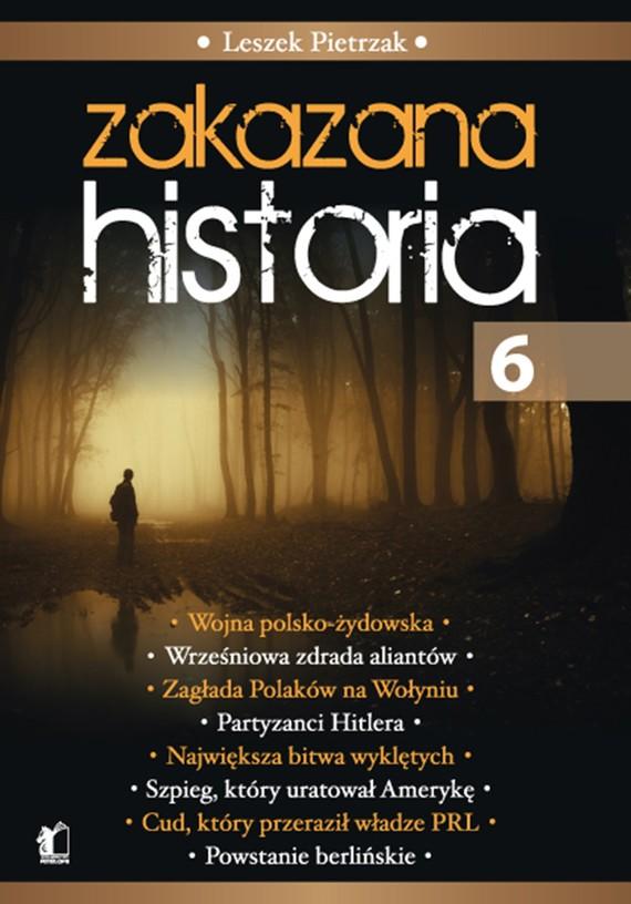 okładka Zakazana Historia 6, Ebook | Leszek  Pietrzak