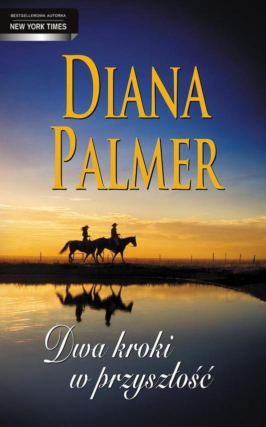 okładka Dwa kroki w przyszłośćebook   epub, mobi   Diana Palmer