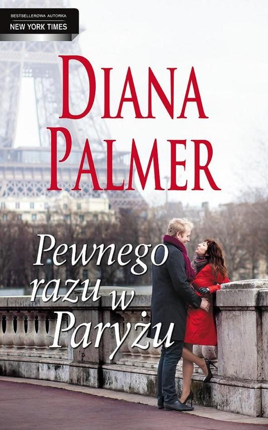 okładka Pewnego razu w Paryżu, Ebook   Diana Palmer