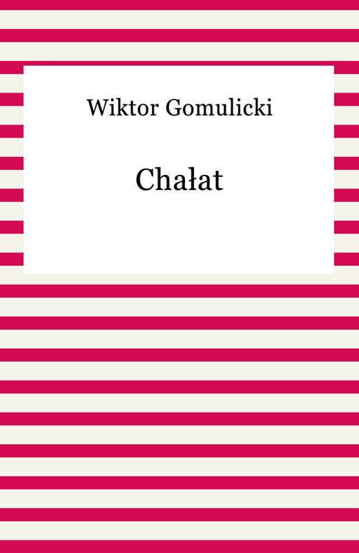 okładka Chałat, Ebook | Wiktor Gomulicki