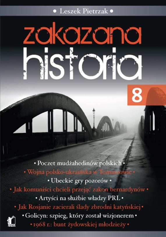 okładka Zakazana Historia 8, Ebook | Leszek  Pietrzak