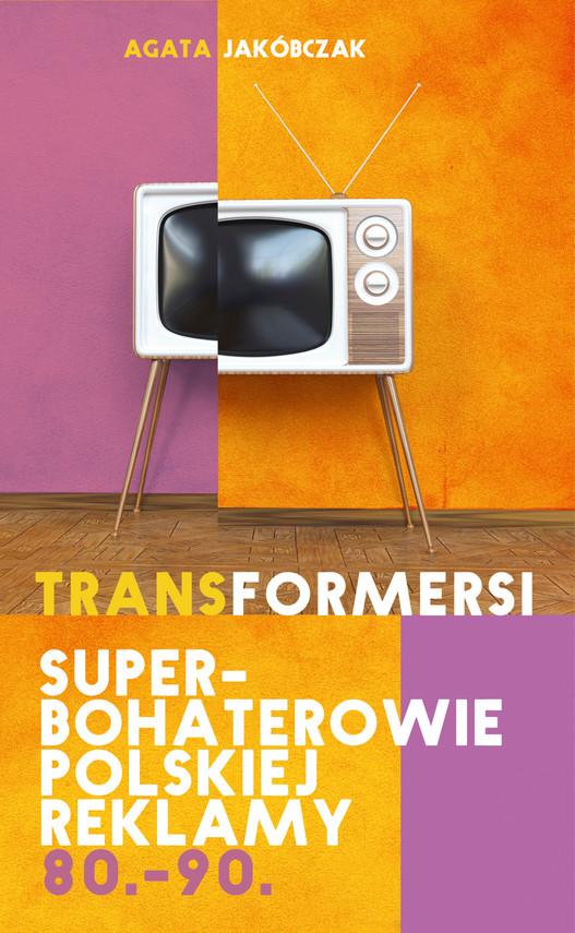 okładka TRANSFORMERSIebook | epub, mobi | Agata Jakóbczak