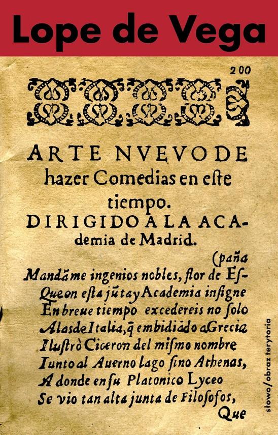 okładka Nowa sztuka pisania komedii w dzisiejszych czasach przedstawiona Akademii w Madrycie, Ebook | Lope de Vega