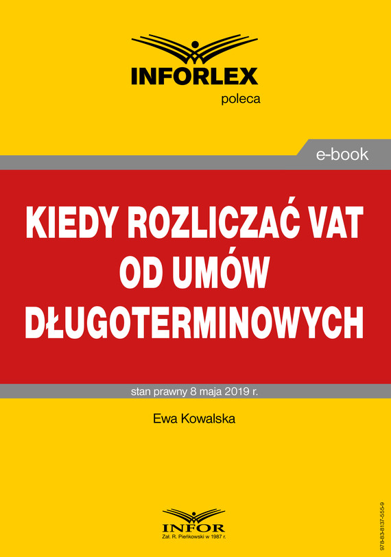 okładka Kiedy rozliczać VAT od umów długoterminowych, Ebook | Kowalska Ewa