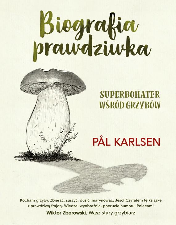 okładka Biografia prawdziwkaebook | epub, mobi | Pål  Karlsen