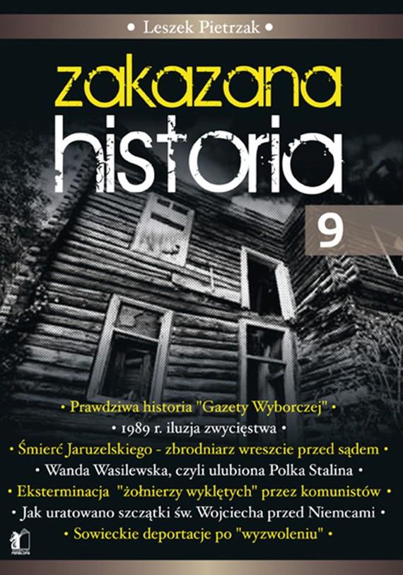 okładka Zakazana Historia 9, Ebook | Leszek  Pietrzak