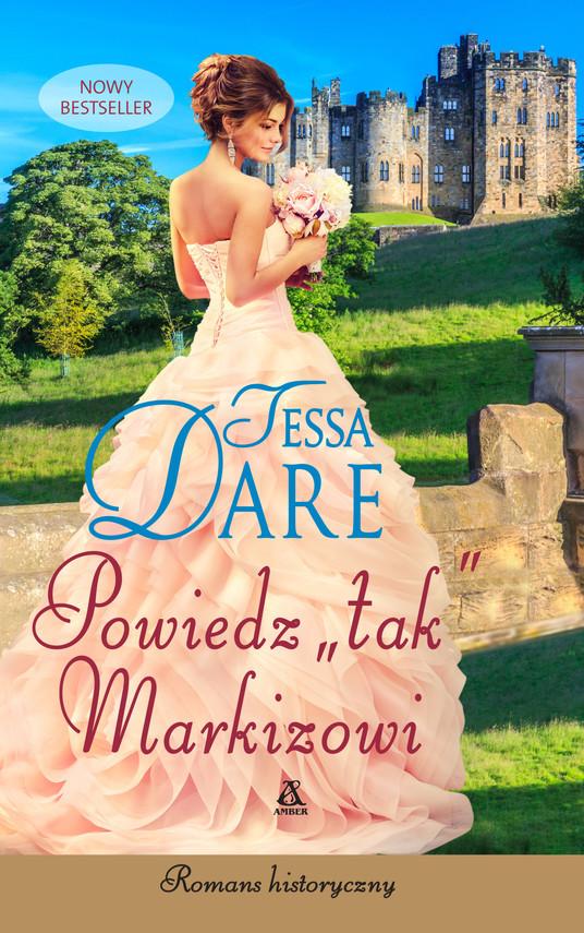 """okładka Powiedz """"tak"""" markizowi, Ebook   Tessa Dare"""
