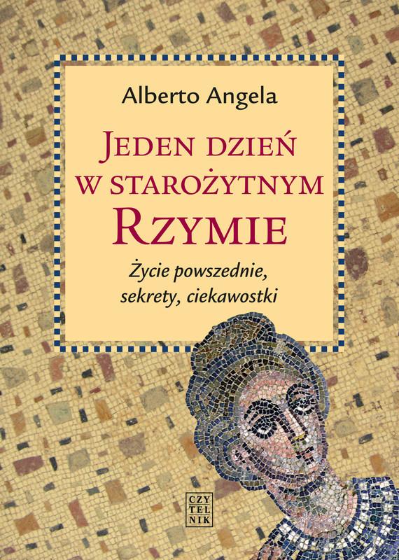 okładka Jeden dzień w starożytnym Rzymie, Ebook | Alberto Angela