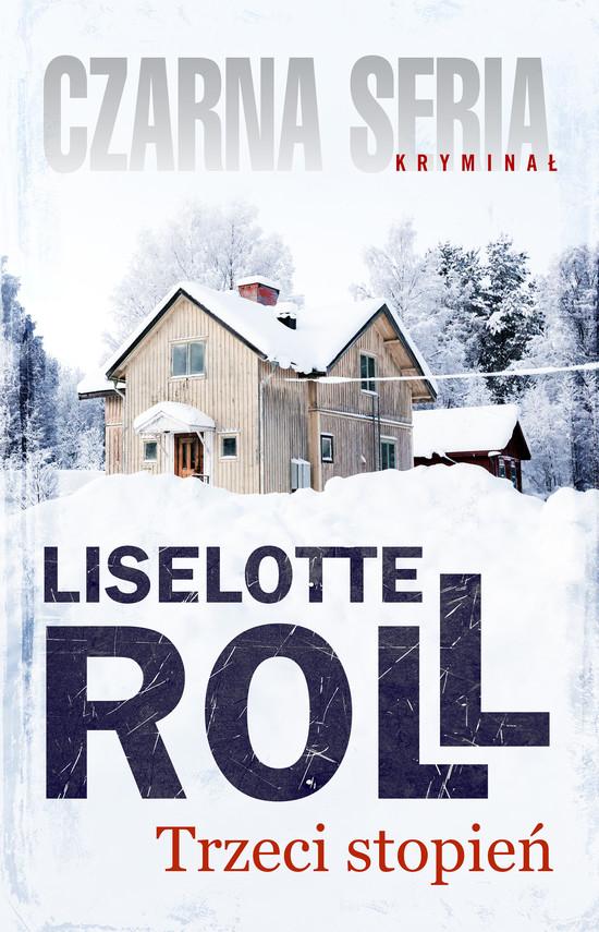 okładka Trzeci stopień, Ebook | Liselotte Roll