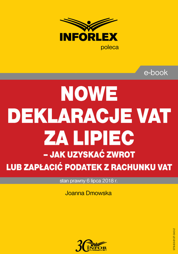 okładka Nowe deklaracje VAT za lipiec - jak uzyskać zwrot lub zapłacić podatek z rachunku VAT, Ebook   Joanna Dmowska