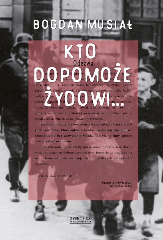 okładka Kto dopomoże Żydowi…ebook | epub, mobi | Bogdan Musiał