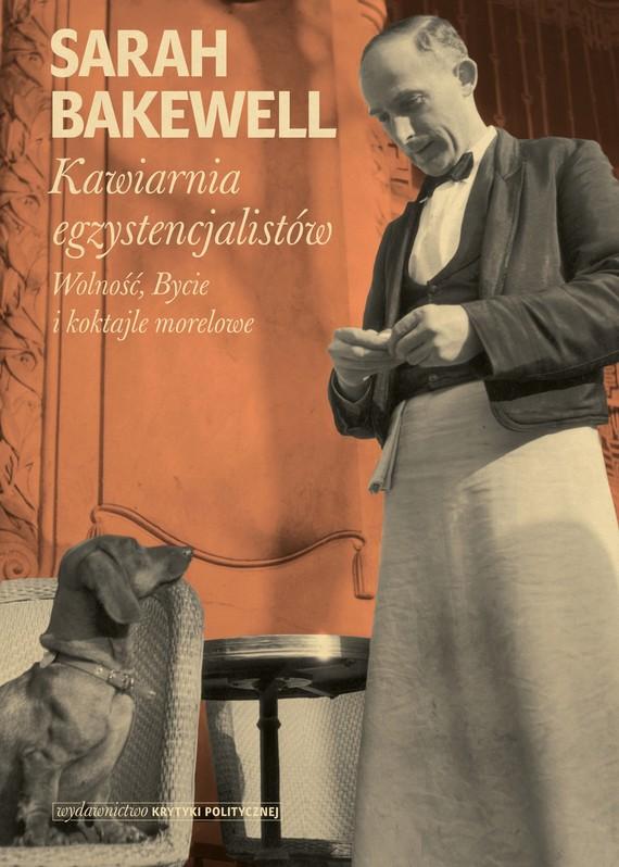 okładka Kawiarnia egzystencjalistówebook | epub, mobi | Bakewell Sarah
