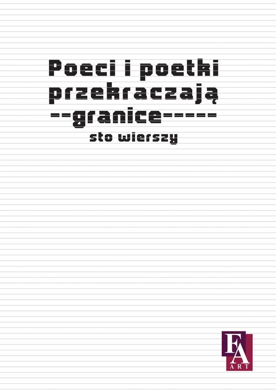 okładka Poeci i poetki przekraczają granice. Sto wierszyebook   epub, mobi   Konrad C. Kęder