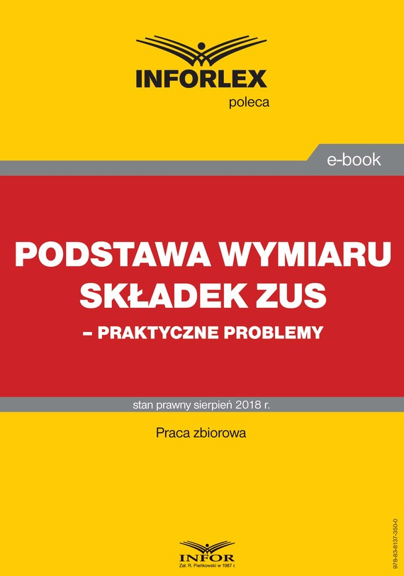 okładka Podstawa wymiaru składek ZUS – praktyczne problemy, Ebook | praca  zbiorowa