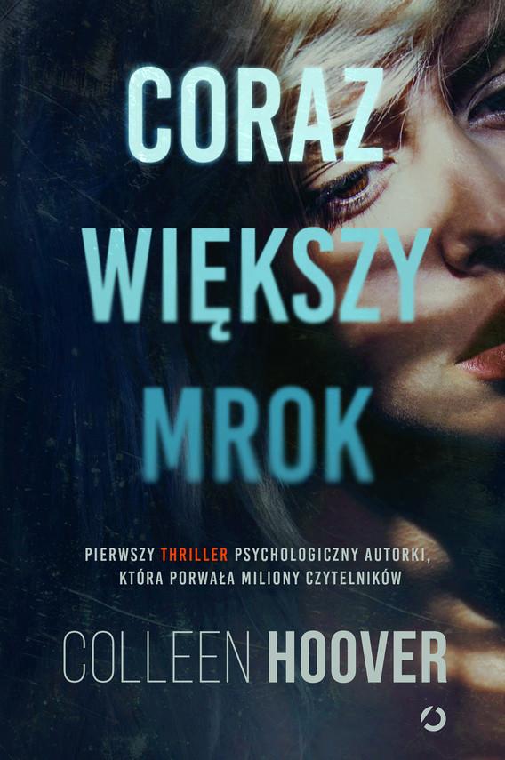 okładka Coraz większy mrok, Ebook | Colleen Hoover