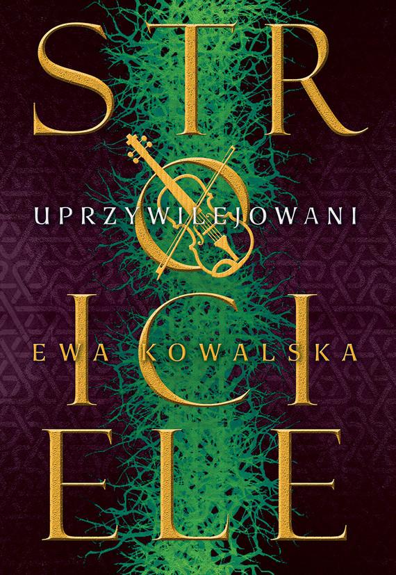 okładka Uprzywilejowani, Ebook | Ewa Kowalska