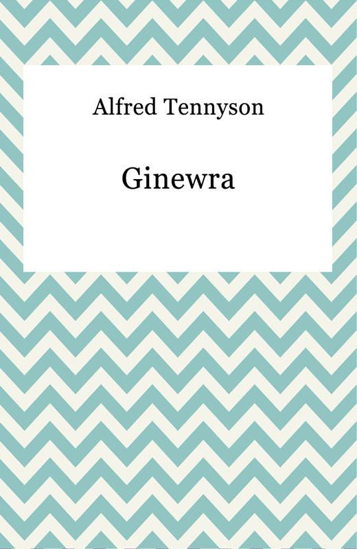 okładka Ginewra, Ebook | Alfred Tennyson