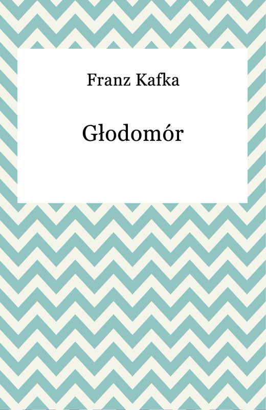 okładka Głodomórebook | epub, mobi | Franz Kafka