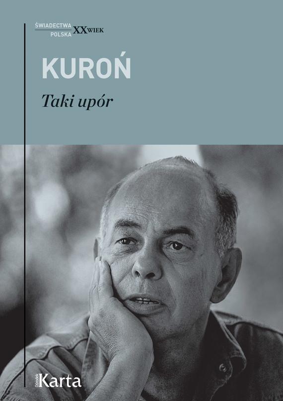 okładka Taki upór, Ebook   Jacek Kuroń