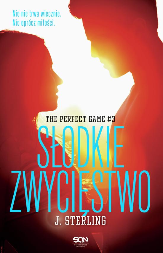 okładka The Perfect Game. Tom 3. Słodkie zwycięstwo., Ebook | J Sterling