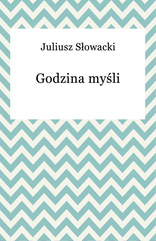 okładka Godzina myśli, Ebook | Juliusz Słowacki